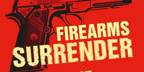 Your chance to surrender unwanted firearms